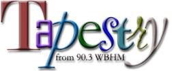tapestry wbhm 90.3 FM