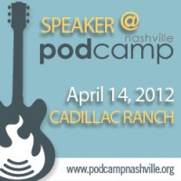 PodCamp Nashville 2012 speaker