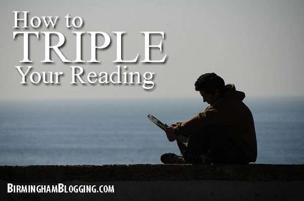 How to Triple Your Reading