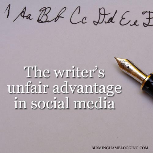 writer's unfair advantage in social media
