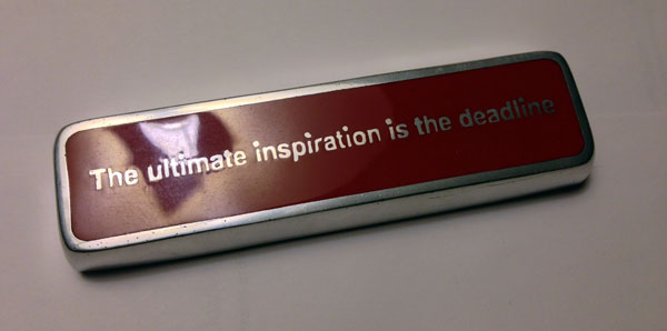 the ultimate inspiration is the deadline